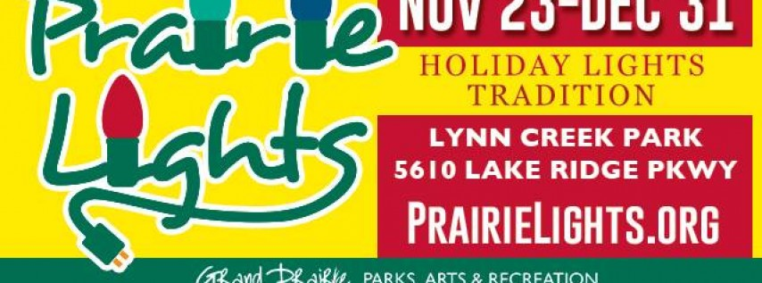 Prairie Lights (Nov. 23-Dec. 31)