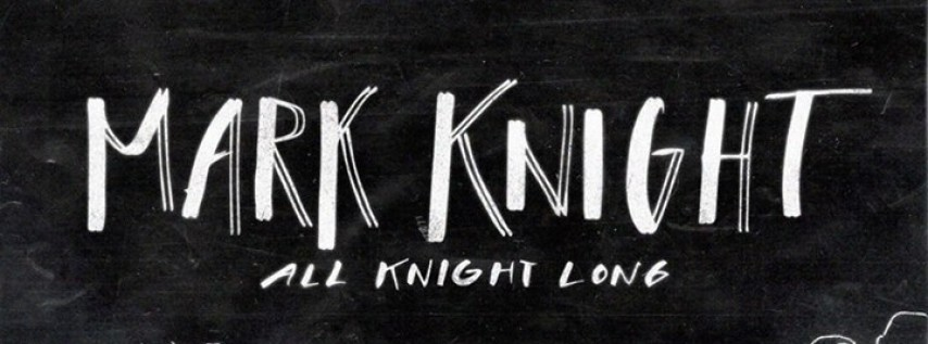 New Years Eve: Mark Knight - All Knight Long