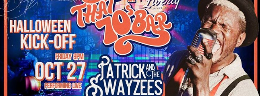 Patrick & the Swayzees Halloween Kick-Off Party