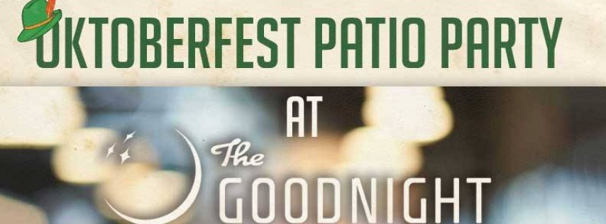 Oktoberfest Patio Party at The Goodnight