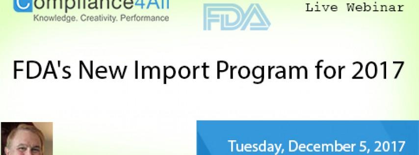 New Import Program for FDA 2017