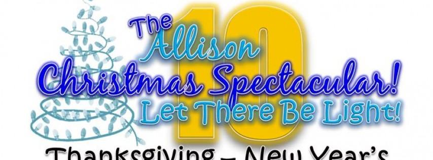 The Allison Christmas Spectacular 10th Year Celebration!