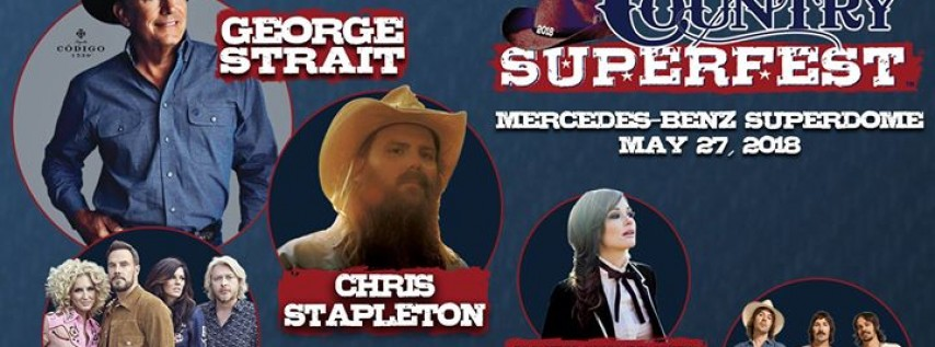 Bayou Country Superfest 2018 featuring George Strait