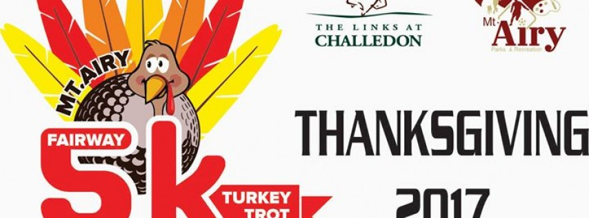 1st Annual Mt. Airy Fairway 5K Turkey Trot at Challedon