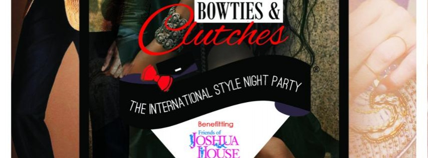 Bowties & Clutches® - 6th Annual