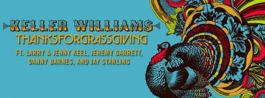 Keller Williams Thanksforgrassgiving 2017