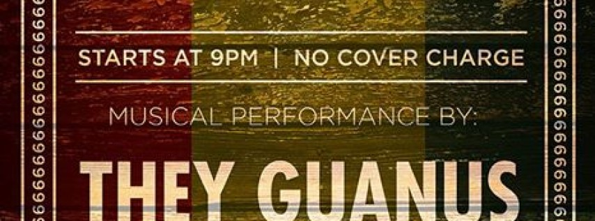 A Reggae Friendsgiving show: They Guanus w/Hot By Ziggy