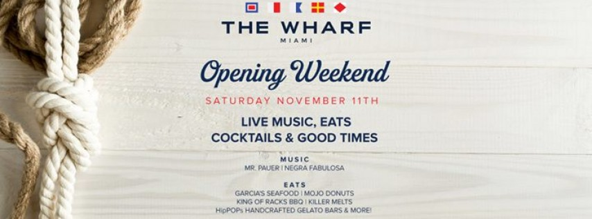 Seas the Day at The Wharf on Saturday Nov 11th! [Opening Weekend]