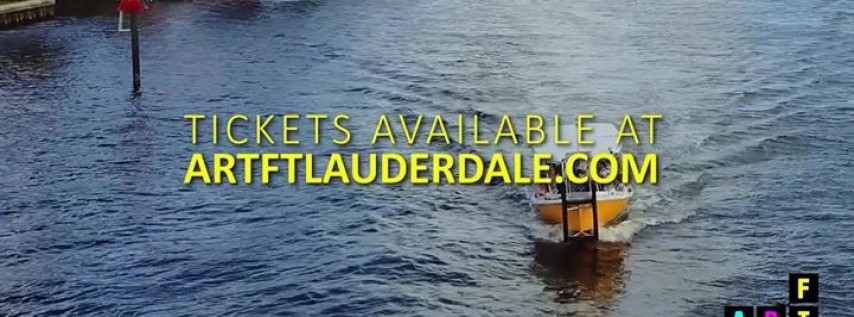 2nd Annual Art Fort Lauderdale - The Art Fair On The Water