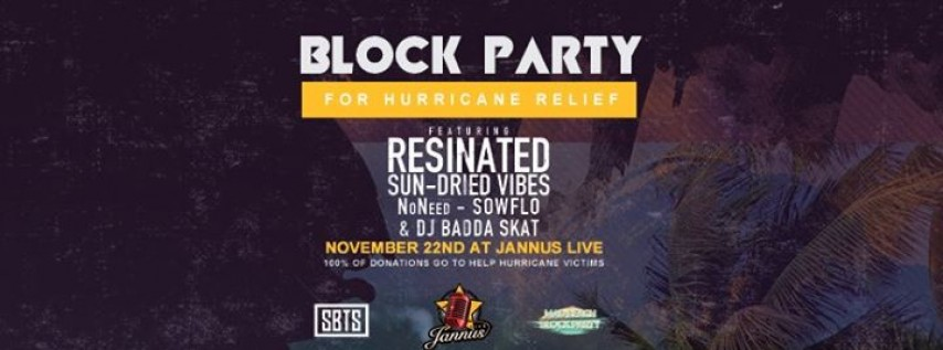 Hurricane Relief Show Presented By SBTS and MBBP w/ Resinated