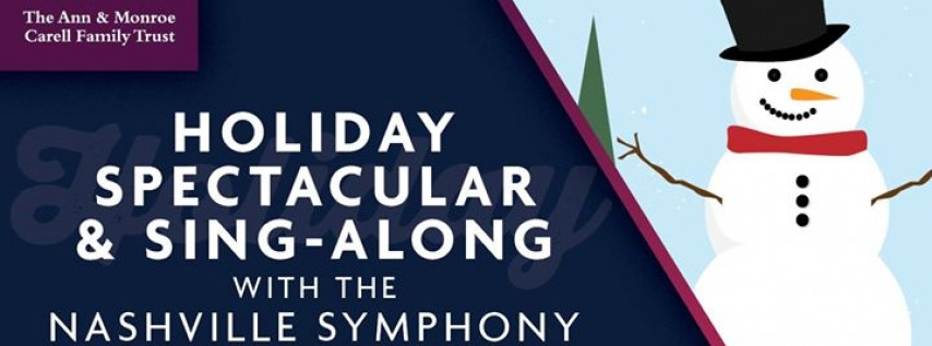 Family Holiday Spectacular & Sing-Along with the Nashville Symphony
