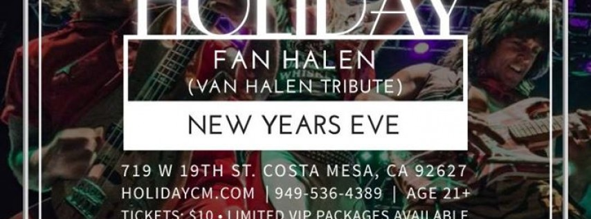 New Years Eve at Holiday Featuring Fan Halen (Van Halen Tribute)
