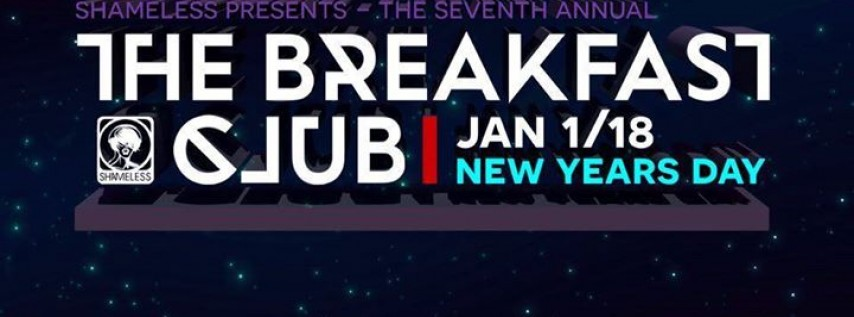 The Breakfast Club w/ Marbs (Desert Hearts, LA) - New Years Day