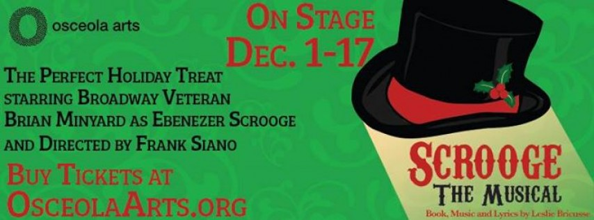 Scrooge the Musical at Osceola Arts