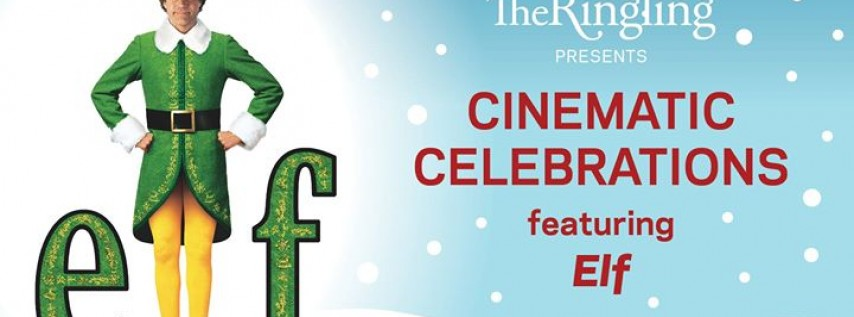 Cinematic Celebrations at The Ringling: Elf