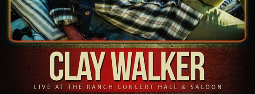 Clay Walker - Sam Galloway Ford Concert Series