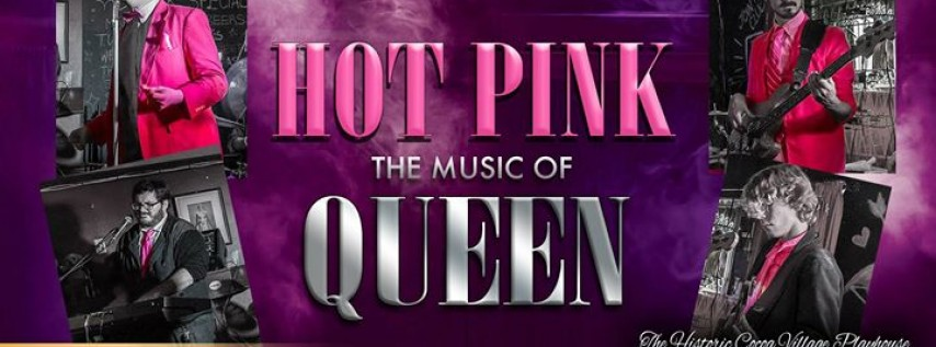 HOT PINK: The Music of Queen!