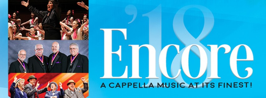 Encore '18 - a capella entertainment