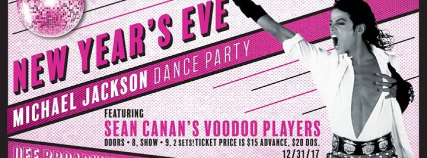 NYE Michael Jackson Dance Party feat. Sean Canan's Voodoo Players