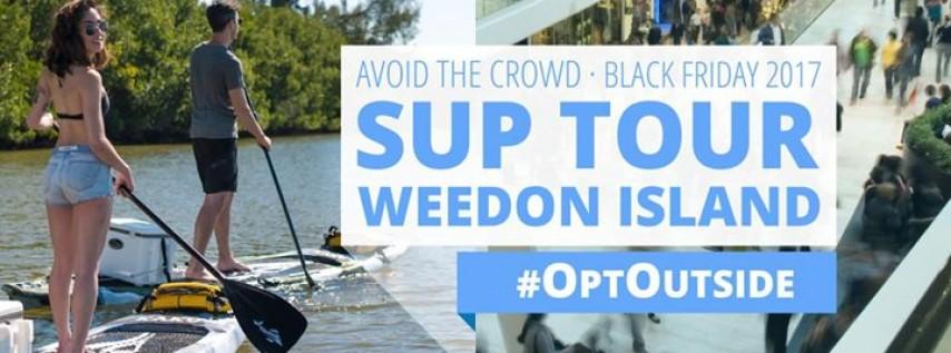 Skip Black Friday! #OptOutside with a SUP Eco-Tour of Weedon Island