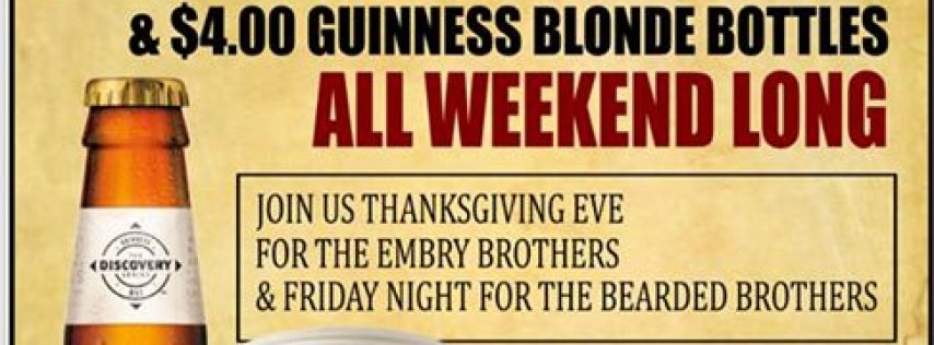 Thanksgiving Eve Bash w/ The Embry Brothers & Post Bearded Brothers!!