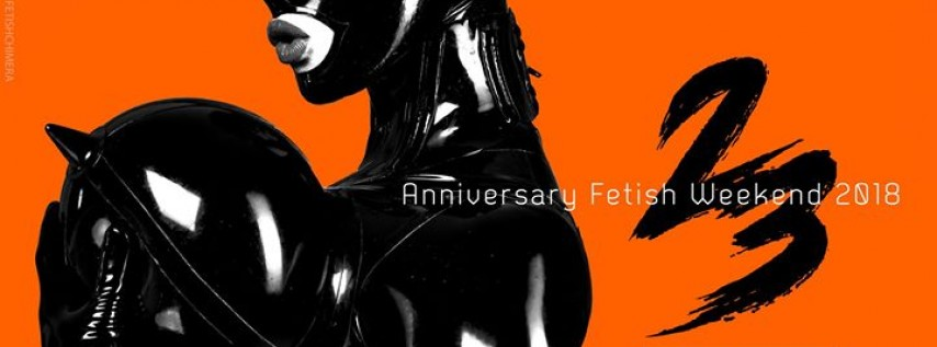 Fetish Factory's 23 Year Anniversary Fetish Weekend 2018