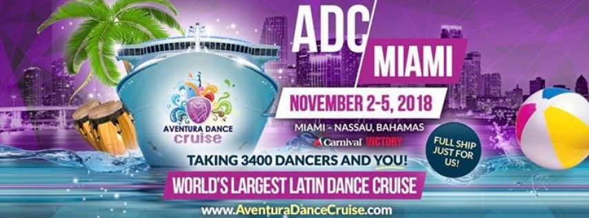 Aventura Dance Cruise Miami 2018 - BOOK NOW!