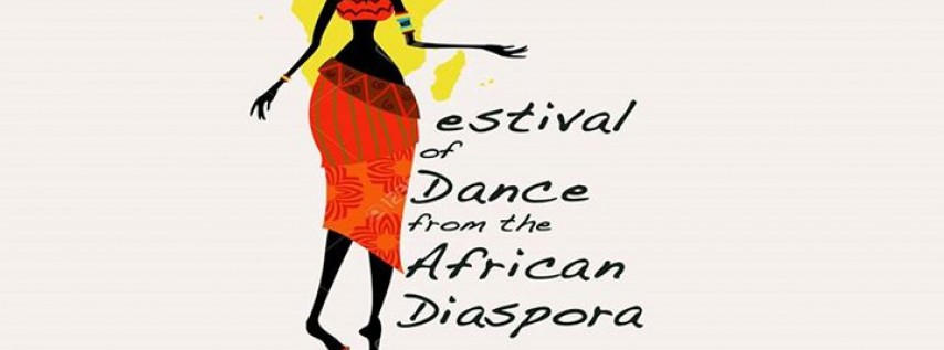 The Festival of Dance from the African Diaspora