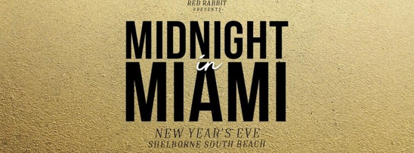 Midnight in Miami // NYE 2018 // Open Bar All Night