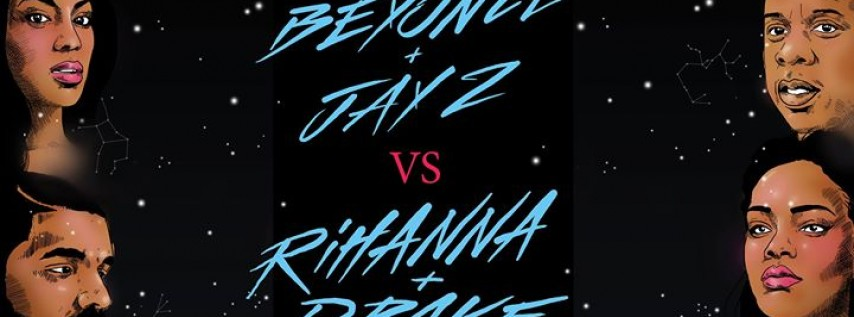 Beyonce JAY Z vs. Rihanna DRAKE - The Rematch