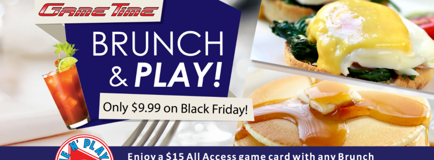 GameTime Brunch & Play Black Friday Deal for just $9.99