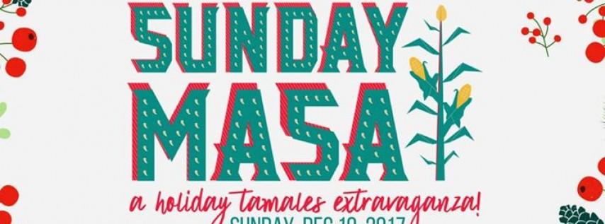Sunday Masa - A Holiday Tamales Extravaganza