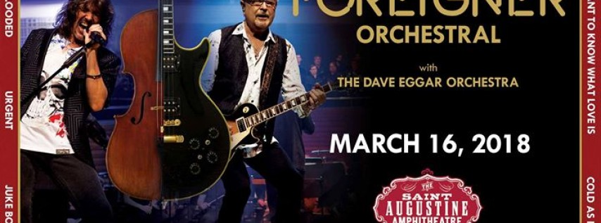 An Evening with Foreigner with The Dave Eggar Orchestra