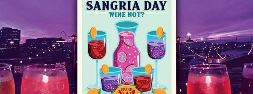 National Sangria Day! Wine Not?