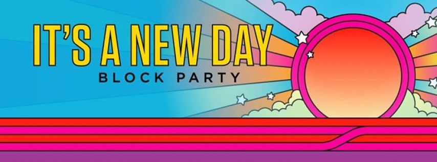 It's A New Day - New Years Day Block Party at The Great Northern