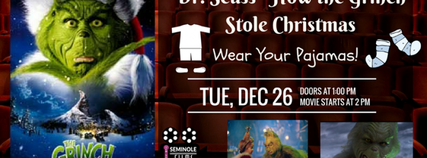 Dr. Seuss' How The Grinch Stole Christmas - & Pajama Party