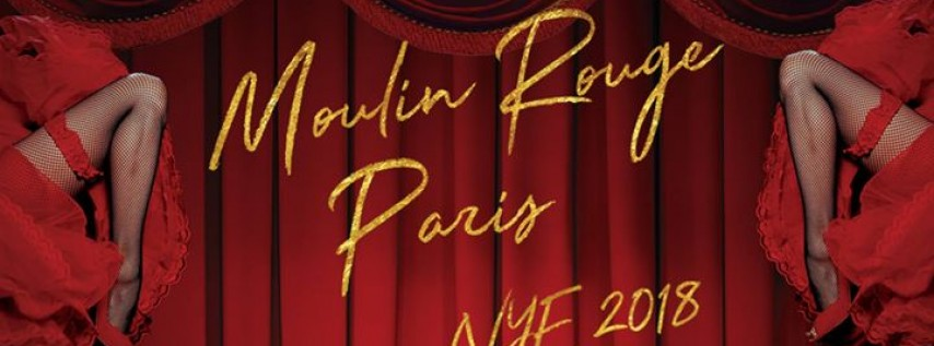 El Tucán Presents Moulin Rouge Paris NYE 2018