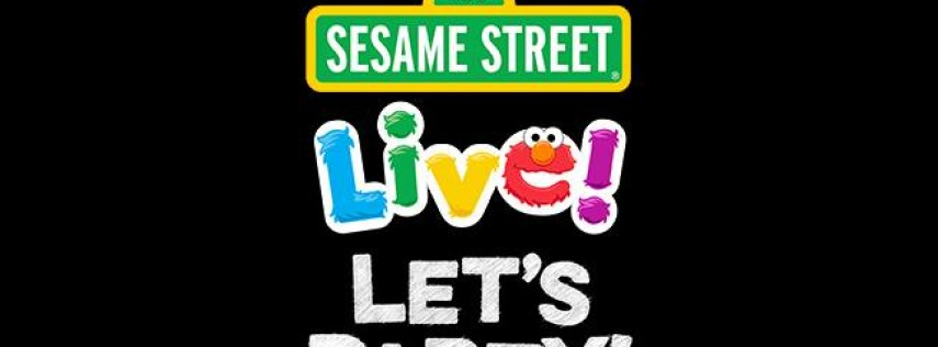 Sesame Street Live Let's Party!