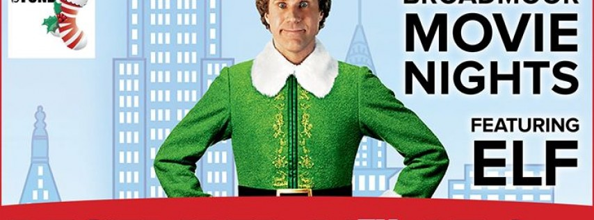 Broadmoor Movie Nights featuring Elf (Matinee)