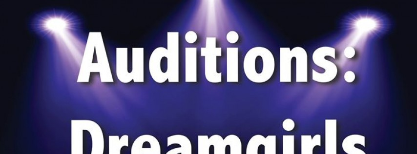Auditions: Dreamgirls