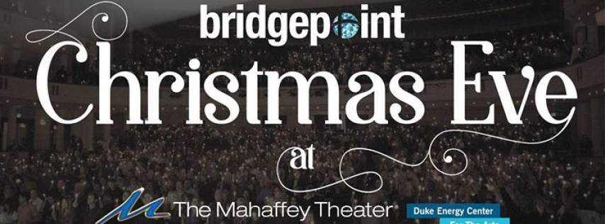 BridgePoint Christmas Eve at the Mahaffey