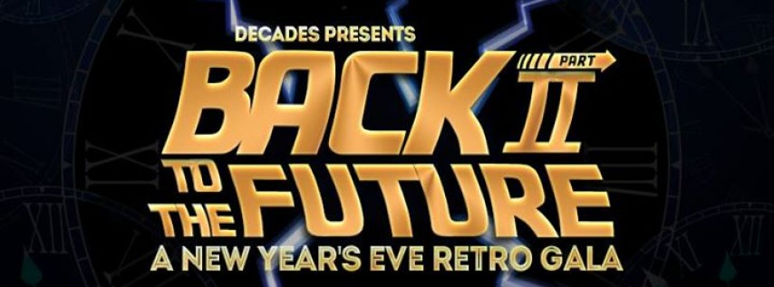 Back To The Future II - A New Year's Eve Retro Gala