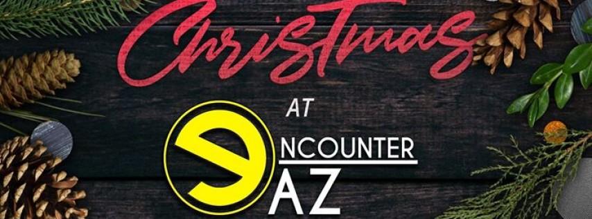 Christmas At Encounter AZ