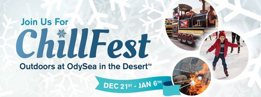 Chill Fest at OdySea in the Desert