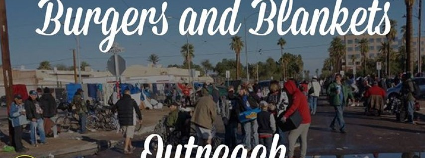 Burgers and Blankets Outreach