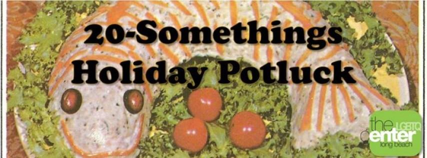 20-Somethings Holiday Potluck