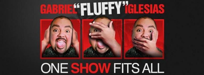 Gabriel Fluffy Iglesias: One Show Fits All World Tour