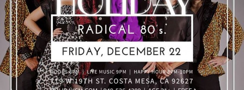 Radical 80's at Holiday
