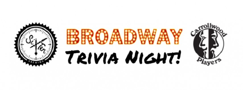 Broadway Trivia Night at Six Ten Brewing!