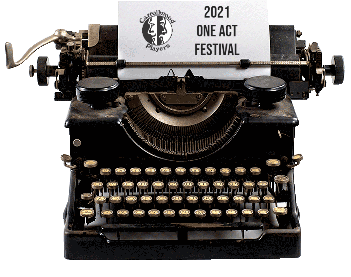 The 2021 One Act Festival